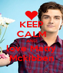 KEEP CALM AND love Matty Mckibben - Personalised Poster A4 size