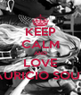 KEEP CALM AND LOVE MAURICIO SOUZA - Personalised Poster A4 size