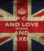 KEEP CALM AND LOVE MAXIME AND AXEL - Personalised Poster A4 size