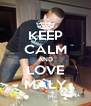 KEEP CALM AND LOVE MAŁY - Personalised Poster A4 size