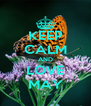 KEEP CALM AND LOVE MAY - Personalised Poster A4 size