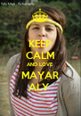 KEEP CALM AND LOVE MAYAR ALY  - Personalised Poster A4 size