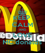 KEEP  CALM AND LOVE MC'donalds - Personalised Poster A4 size