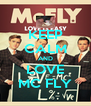 KEEP CALM AND LOVE MC FLY - Personalised Poster A4 size