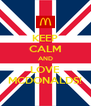 KEEP CALM AND LOVE MCDONALDS! - Personalised Poster A4 size