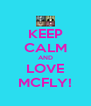 KEEP CALM AND LOVE MCFLY! - Personalised Poster A4 size