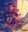 KEEP CALM AND LOVE ME ^ - Personalised Poster A4 size