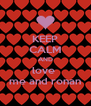 KEEP CALM AND love  me and ronan - Personalised Poster A4 size