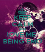 KEEP CALM AND lOVE ME  BEING EMO - Personalised Poster A4 size