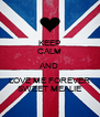 KEEP CALM AND LOVE ME FOREVER SWEET MEALIE - Personalised Poster A4 size