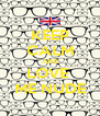 KEEP CALM AND LOVE  ME NUDE - Personalised Poster A4 size