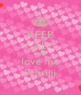 KEEP CALM AND love me Sehriiii - Personalised Poster A4 size