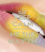 KEEP CALM AND LOVE ME THE WAY I'M - Personalised Poster A4 size