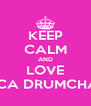 KEEP CALM AND LOVE MECCA DRUMCHAPEL - Personalised Poster A4 size