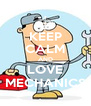 KEEP CALM AND LOVE MECHANICS - Personalised Poster A4 size