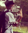 KEEP CALM AND Love  Mee :) - Personalised Poster A4 size