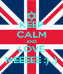 KEEP CALM AND LOVE MEEEEE :) ;) - Personalised Poster A4 size