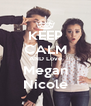 KEEP CALM AND Love Megan Nicole - Personalised Poster A4 size