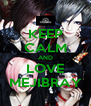 KEEP CALM AND LOVE MEJIBRAY - Personalised Poster A4 size