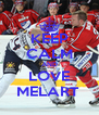 KEEP CALM AND LOVE MELART  - Personalised Poster A4 size