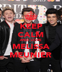 KEEP CALM AND LOVE MELISSA MEUNIER - Personalised Poster A4 size