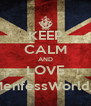 KEEP CALM AND LOVE @MenfessWorld_RP - Personalised Poster A4 size