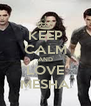 KEEP CALM AND LOVE MESHA - Personalised Poster A4 size