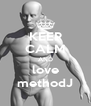 KEEP CALM AND love methodJ - Personalised Poster A4 size