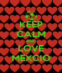 KEEP CALM AND LOVE MEXCIO - Personalised Poster A4 size