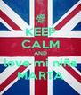 KEEP CALM AND love mi niña MARTA - Personalised Poster A4 size