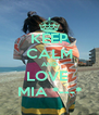 KEEP CALM AND LOVE  MIA *---* - Personalised Poster A4 size