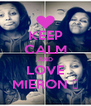 KEEP CALM AND LOVE MIERON ♥ - Personalised Poster A4 size