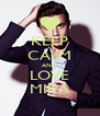 KEEP CALM AND LOVE MIKA - Personalised Poster A4 size