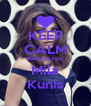 KEEP CALM AND LOVE Mila Kunis - Personalised Poster A4 size