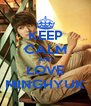 KEEP CALM AND LOVE MINGHYUK - Personalised Poster A4 size
