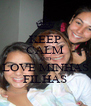 KEEP CALM AND LOVE MINHAS FILHAS - Personalised Poster A4 size