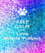 KEEP CALM AND LoVe MiNnIe YoRkIeS - Personalised Poster A4 size