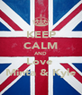 KEEP CALM AND Love  Minta & Kyle - Personalised Poster A4 size