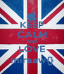 KEEP CALM AND LOVE miraaw{} - Personalised Poster A4 size