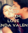 KEEP CALM AND LOVE  MIRANDA VALENTIN ♥ - Personalised Poster A4 size