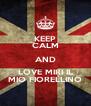KEEP CALM AND LOVE MIRI IL MIO FIORELLINO - Personalised Poster A4 size