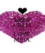 KEEP CALM AND LOVE  MISA. - Personalised Poster A4 size