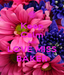 Keep Calm And LOVE MISS BAKER - Personalised Poster A4 size