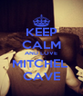KEEP CALM AND LOVE MITCHEL  CAVE - Personalised Poster A4 size