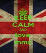 KEEP CALM AND love mms - Personalised Poster A4 size