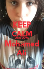 KEEP CALM AND LOVE Mohamed Ali - Personalised Poster A4 size