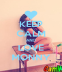 KEEP CALM AND LOVE MONNY - Personalised Poster A4 size