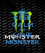 KEEP CALM AND LOVE MONSTER - Personalised Poster A4 size