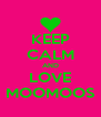 KEEP CALM AND LOVE MOOMOOS - Personalised Poster A4 size