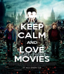 KEEP CALM AND LOVE MOVIES - Personalised Poster A4 size